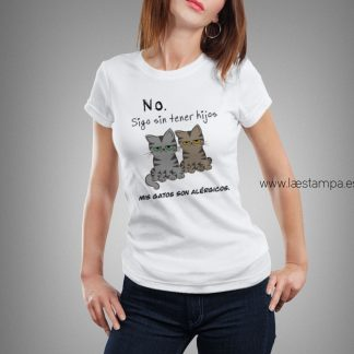 Camiseta humor gatos alergicos sigo sin tener hijos mis gatos son alergicos