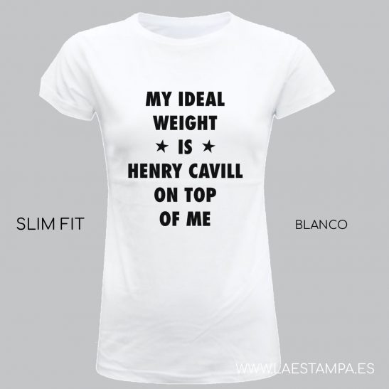 my ideal weight is henry cavill on top of me blanca camiseta