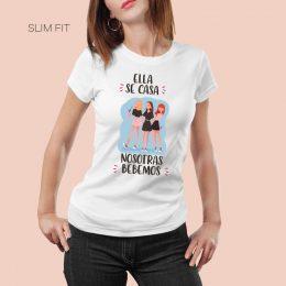camiseta despedida de soltera humor ella se casa nosotras bebemos