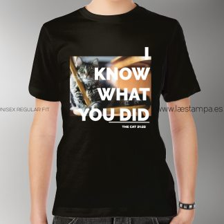 i know what you did camiseta unisex gato